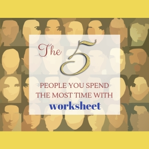 5 people you spend most time with title